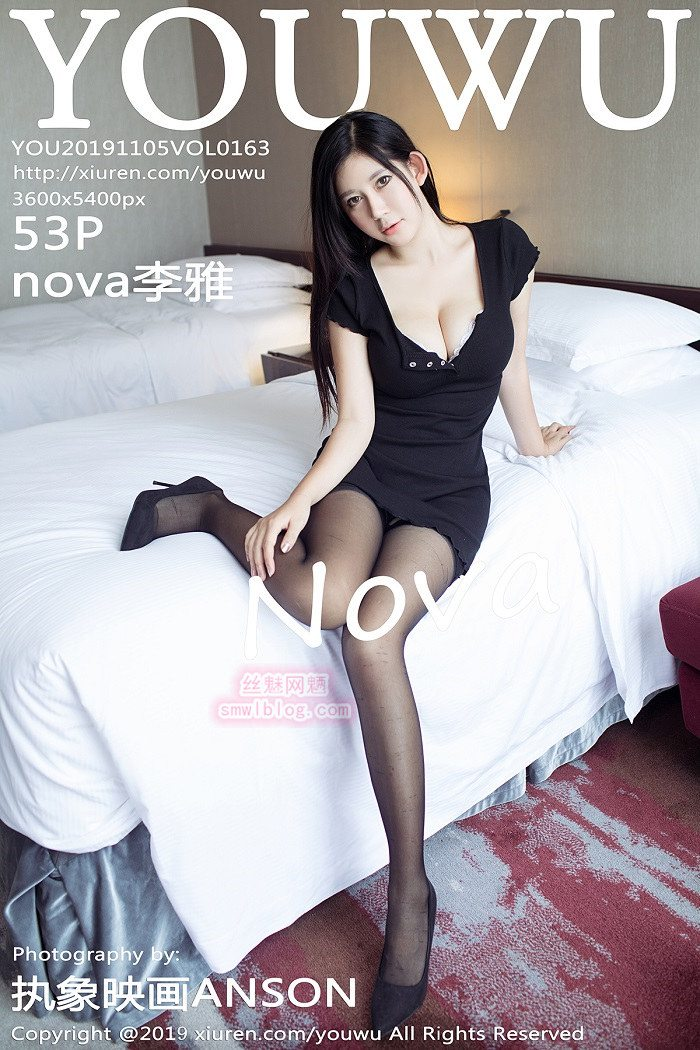 [YouWu尤物馆]2019.11.05 VOL.163 nova李雅[53+1P/187M]
